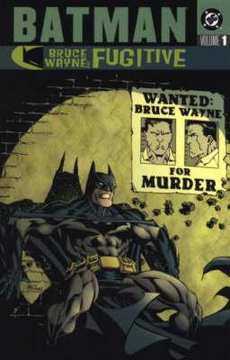 Batman: v. 1: Bruce Wayne - Fugitive - Batman (Paperback)