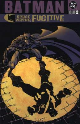 Batman: v. 2: Bruce Wayne - Fugitive - Batman (Paperback)