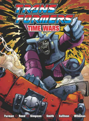 Transformers: Time Wars - Transformers S. (Paperback)