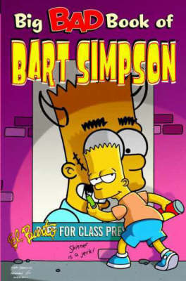 Simpsons Comics Present the Big Bad Book of Bart (Paperback)