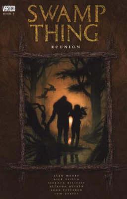 Swamp Thing: Reunion (Paperback)