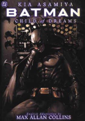 Batman: Child of Dreams - Batman (Paperback)