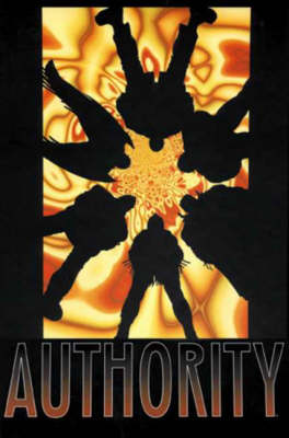 The Absolute Authority: v.2 - The authority (Hardback)