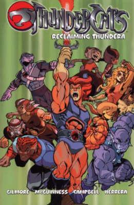 Thundercats: Reclaiming Thundera - Thundercats S. (Paperback)