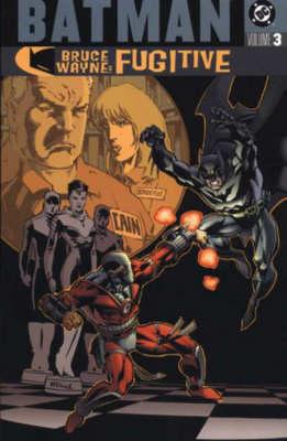 Batman: v. 3: Bruce Wayne - Fugitive - Batman (Paperback)