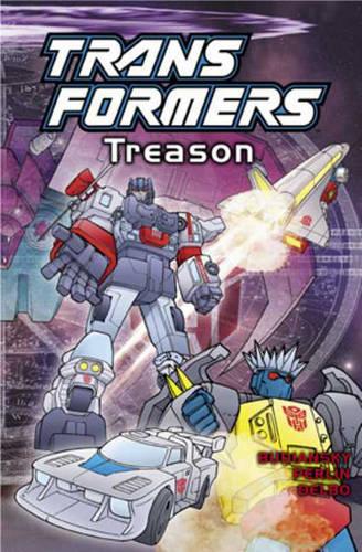 Transformers: Treason - Transformers S. (Paperback)