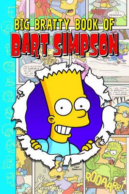 Simpsons Comics Presents: The Big Bratty Book of Bart (Paperback)