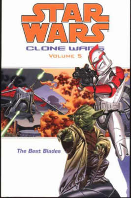 Star Wars - The Clone Wars: Best Blades - Star Wars (Paperback)