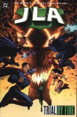 JLA: Trial by Fire - JLA S. (Paperback)