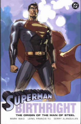 Superman: Birthright - Superman S. (Hardback)