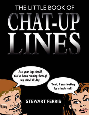 The Little Book of Chat-up Lines (Paperback)