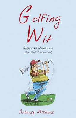 Golfing Wit - Wit (Hardback)