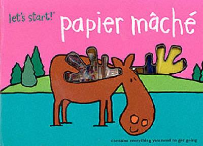 Papier Mache - Let's Start (Spiral bound)
