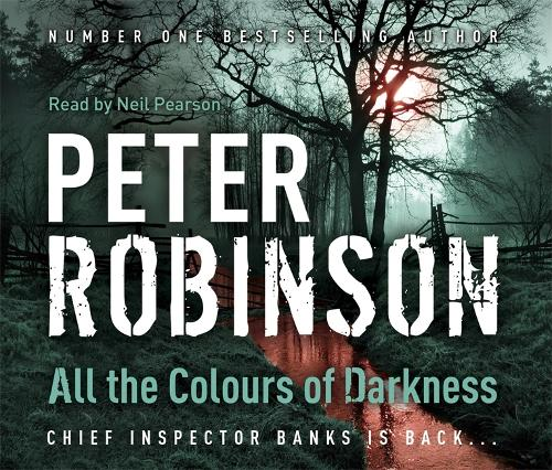 All the Colours of Darkness: DCI Banks 18 - DCI Banks (CD-Audio)