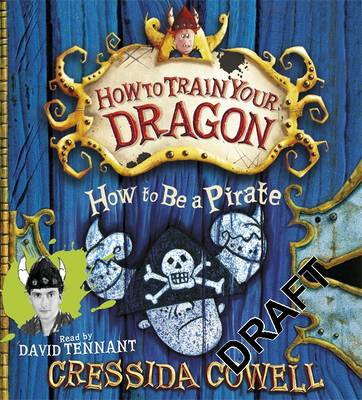 How To Be A Pirate: Book 2 - How To Train Your Dragon (CD-Audio)