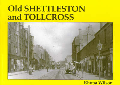 Old Shettleston and Tollcross (Paperback)