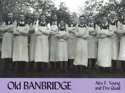 Old Banbridge (Paperback)