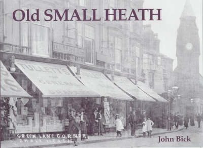 Old Small Heath (Paperback)
