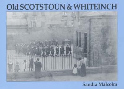 Old Scotstoun & Whiteinch (Paperback)