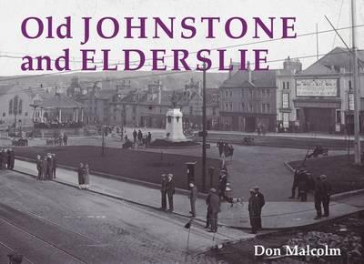 Old Johnstone and Elderslie (Paperback)