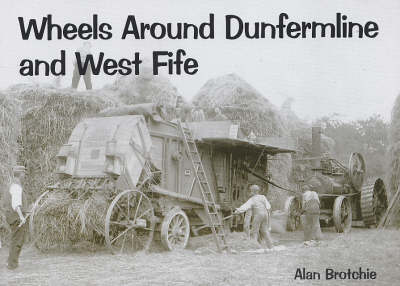 Wheels Around Dunfermline and West Fife (Paperback)