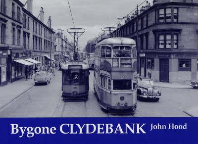Bygone Clydebank (Paperback)