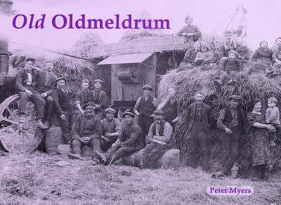 Old Oldmeldrum (Paperback)
