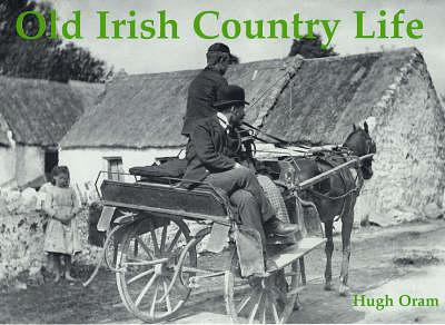 Old Irish Country Life (Paperback)