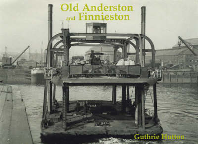 Old Anderston and Finnieston (Paperback)