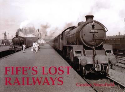 Fife's Lost Railways (Paperback)