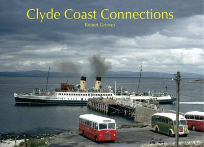 Clyde Coast Connections (Hardback)