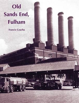 Old Sands End, Fulham (Paperback)