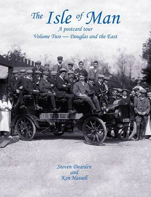 The Isle of Man - A Postcard Tour: v. 2: Douglas and the East (Paperback)
