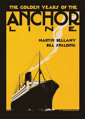 The Golden Years of the Anchor Line (Paperback)