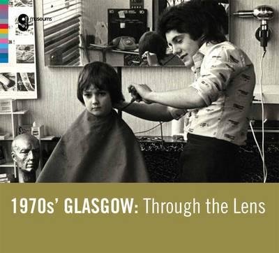 1970s Glasgow Through the Lens (Paperback)