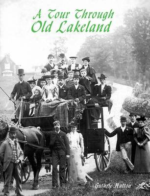 A Tour Through Old Lakeland (Paperback)