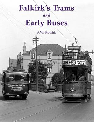 Falkirk's Trams and Early Buses (Paperback)