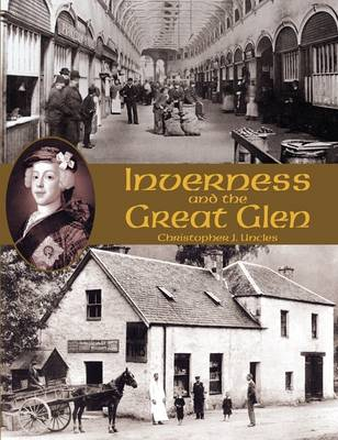 Inverness and the Great Glen (Paperback)