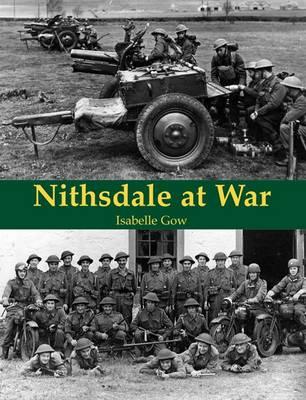 Nithsdale at War (Paperback)