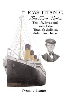 RMS Titanic - The First Violin (Paperback)