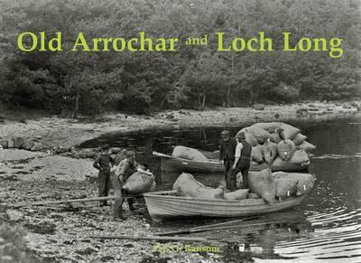 Old Arrochar and Loch Long (Paperback)
