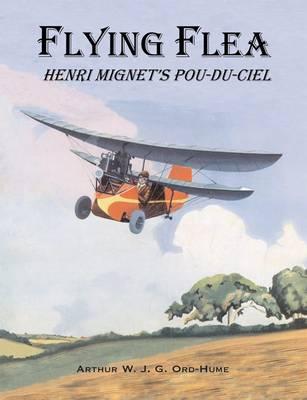 Flying Flea; Henri Mignet's Pou-du-Ciel (Paperback)