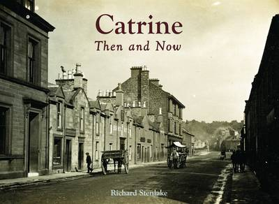 Catrine - Then and Now (Paperback)