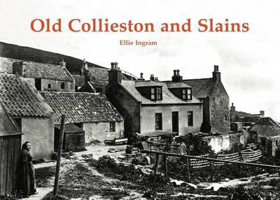 Old Collieston and Slains (Paperback)