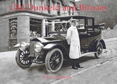 Old Dunkeld and Birnam (Paperback)