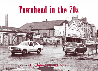 Townhead in the 70s (Paperback)