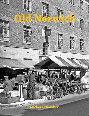 Old Norwich (Paperback)