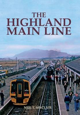 The Highland Main Line (Hardback)