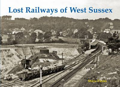 Lost Railways of West Sussex (Paperback)