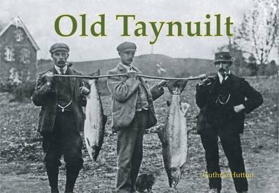 Old Taynuilt (Paperback)